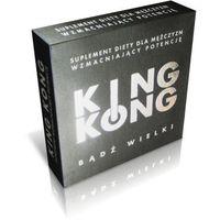 King Kong , pewne i szybkie działanie