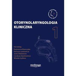 Otorynolaryngologia kliniczna Tom 1 (kategoria: Zdrowie, medycyna, uroda)