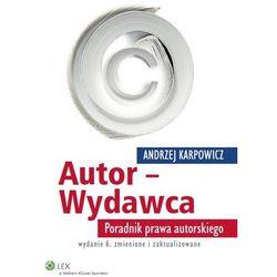 Autor-Wydawca. Poradnik prawa autorskiego (Wolters Kluwer)
