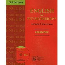 English for physioterapy. Podręcznik. Angielski dla fizjoterapeutów (Joanna Ciecierska)