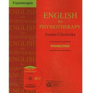 English for physioterapy. Podręcznik. Angielski dla fizjoterapeutów, Joanna Ciecierska