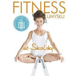 Fitness umysłu - DAGMARA SKALSKA