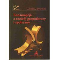 Konsumpcja a rozwój gospodarczy i społeczny (2010)