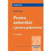 Prawo autorskie i prawa pokrewne (ISBN 9788325548308)
