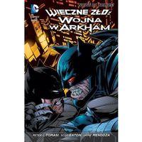 Wieczne zło - Wojna w Arkham - Praca zbiorowa (204 str.)