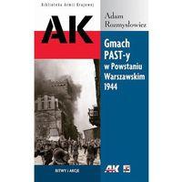 Gmach PAST-y w Powstaniu Warszawskim 1944 (opr. broszurowa)