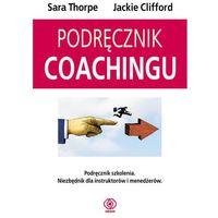 Podręcznik coachingu (9788375101430)