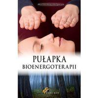Pułapka bioenergoterapii (46 str.)