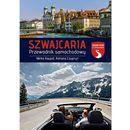 Szwajcaria. Przewodnik samochodowy - Dostawa zamówienia do jednej ze 170 księgarni Matras za DARMO (9788326822629)