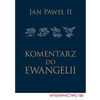 Komentarz do Ewangelii (Wydawnictwo M)