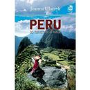 Peru Od turystyki do magii (312 str.)