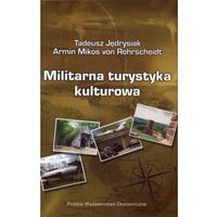 Militarna turystyka kulturowa
