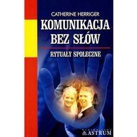 Komunikacja bez słów - Catherine Herriger, oprawa miękka