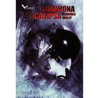 Czerwona apokalipsa - Vladimir Wolff (2010)