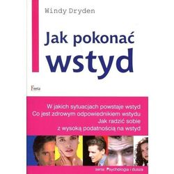JAK POKONAĆ WSTYD (oprawa miękka) (Książka), książka z kategorii Hobby i poradniki