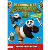 Dream Works Kung Fu Panda 3 Trening czyni mistrza Łamigłówki z naklejkami (9788327115133)