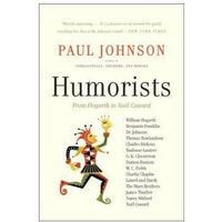 Humorists From Hogarth to Noel Coward (272 str.)