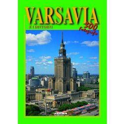 Warszawa i okolice wersja włoska - 300 fotografii. Varsavia e i dintorni - 300 Foto [Rafał Jabłoński]