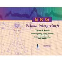 EKG - sztuka interpretacji Wydanie 2 Tomas B. Garcia (696 str.)
