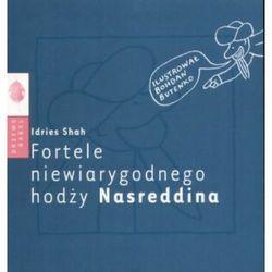 Fortele niewiarygodnego hodży Nasreddina - Idries Shah (kategoria: Humor, komedia, satyra)