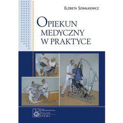 Opiekun medyczny w praktyce, książka w oprawie miękkej