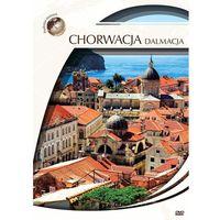 Chorwacja - Dalmacja (seria Podróże marzeń)