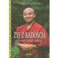 ŻYJ Z RADOŚCIĄ (oprawa miękka ze skrzydełkami) (Książka), oprawa broszurowa