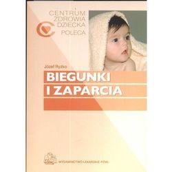 Biegunki i zaparcia. Seria Centrum Zdrowia Dziecka Poleca (ISBN 9788320036305)
