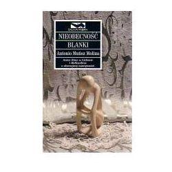 NIEOBECNOŚĆ BLANKI Antonio Munoz Molina, rok wydania (2003)