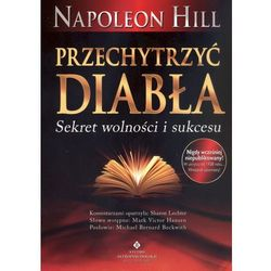 Przechytrzyć Diabła. Sekret wolności i sukcesu (kategoria: Numerologia, wróżby, senniki, horoskopy)