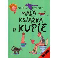 Mała książka o kupie (2010)