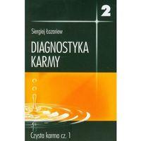 Diagnostyka karmy 2. Część 1, oprawa miękka