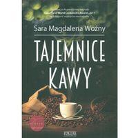 Tajemnice kawy, Sara Magdalena Woźny