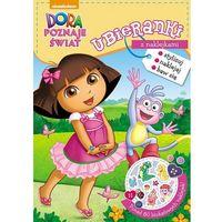 Dora poznaje świat Ubieranki z naklejkami - Jeśli zamówisz do 14:00, wyślemy tego samego dnia. Darmowa dos