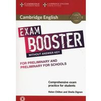 Cambridge English Exam Booster for Preliminary and Preliminary for Schools Without Answer Key with Audio (9781