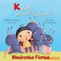 Biedronka Fionka Kuzynki mrówki Podkówki., oprawa broszurowa