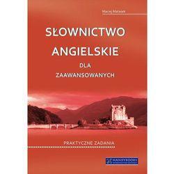 Słownictwo angielskie dla zaawansowanych, książka z ISBN: 9788360238448