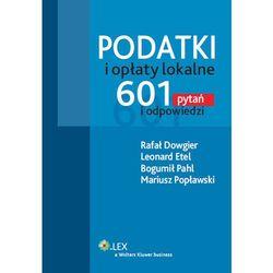 Podatki i opłaty lokalne. 601 pytań i odpowiedzi, książka w oprawie twardej