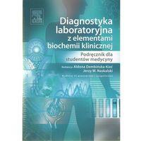 Diagnostyka laboratoryjna z elementami biochemii klinicznej (2009)