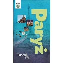Paryż - Pascal 360 stopni (2014) - Dostępne od: 2014-11-21 (ilość stron 192)