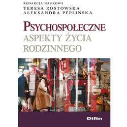 DIFIN - Psychospołeczne aspekty życia rodzinnego. (ISBN 9788376411675)