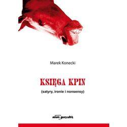 Księga kpin - Wysyłka od 4,99 - porównuj ceny z wysyłką, książka w oprawie miękkej