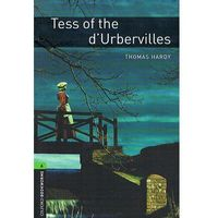 OXFORD BOOKWORMS LIBRARY New Edition 6 TESS OF THE D'URBERVILLES (9780194792684)