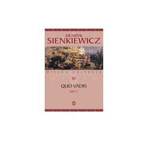 QUO VADIS T.1 Henryk Sienkiewicz