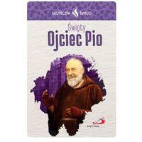Karta Skuteczni Święci - Święty Ojciec Pio