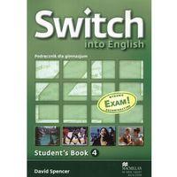 Switch into English 4 Student\'s Book + CD Egzamin gimnazjalny 2012 (152 str.)