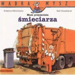 Mam przyjaciela śmieciarza, książka z kategorii Audiobooki