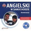 Angielski w samochodzie. Konwersacje. Książka audio CD - Praca zbiorowa (9788362482146)