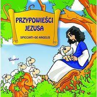 Przypowieści Jezusa - Jeśli zamówisz do 14:00, wyślemy tego samego dnia. Darmowa dostawa, już od 99,99 z�