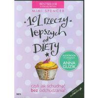 101 rzeczy lepszych od diety
